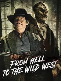 Из ада на дикий запад
