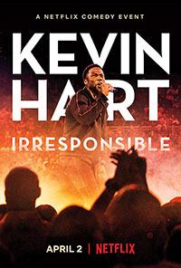 Кевин Харт: Безответственный