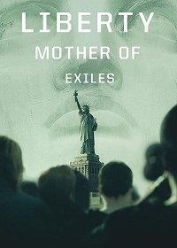 Свобода: Мать изгнанников