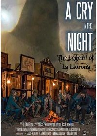 Крик в ночи: легенда о Ла Йороне
